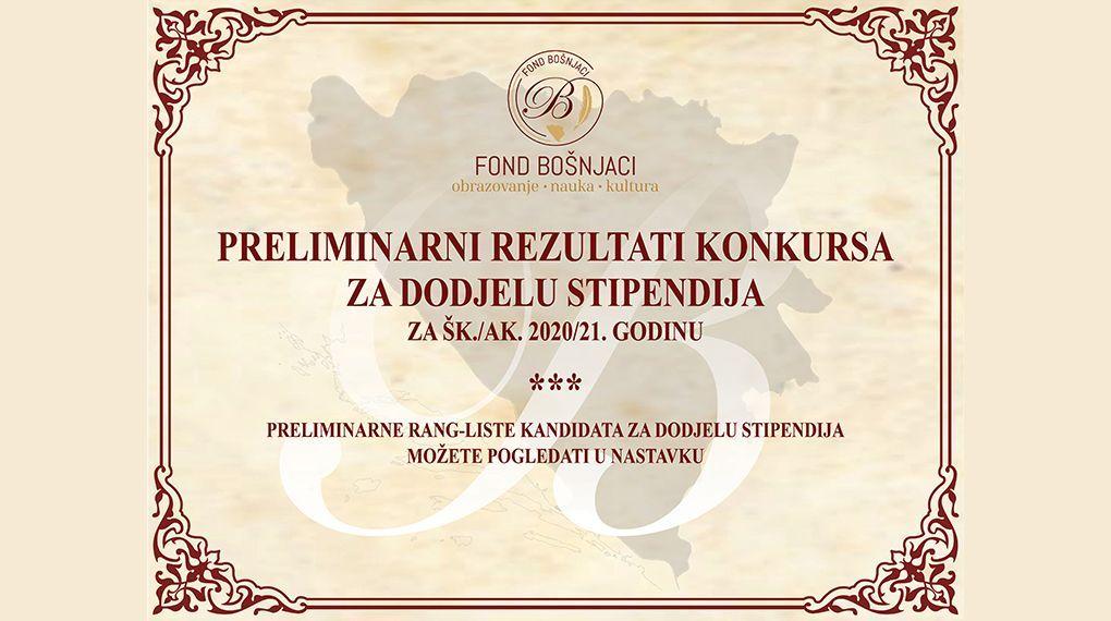 https://fondbosnjaci.co.ba/Preliminarni rezultati konkursa za dodjelu stipendija za šk./ak. 2020/21. godinu