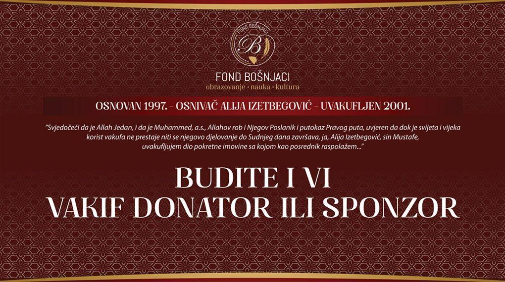 https://fondbosnjaci.co.ba/Budite i vi vakif, donator ili sponzor Fonda ''Bošnjaci''