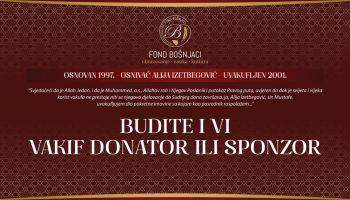 Budite i vi vakif, donator ili sponzor Fonda ''Bošnjaci''